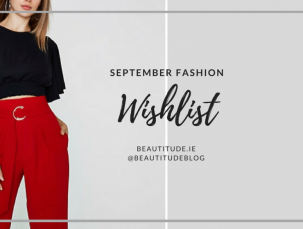 September Fashion Wishlist on beautitude.ie - Fashion Wishlist with pieces from River Island, ASOS, Missguided, Boohoo, Pretty Little Thing and Vero Moda