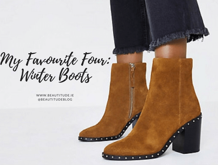 My Favourite Four: Winter Boots on beautitude.ie A/W Boots from ASOS, River Island, Littlewoods Ireland and Schuh
